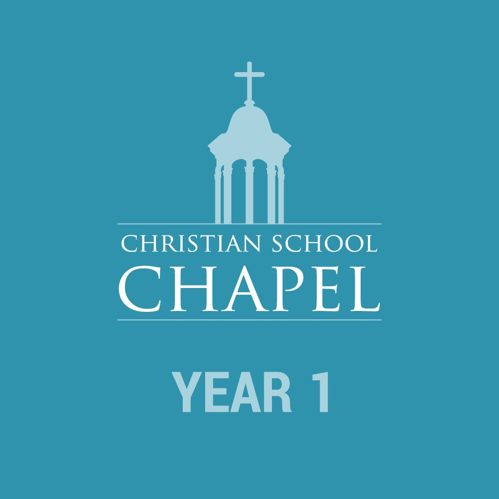 Christian School Chapel Year 1