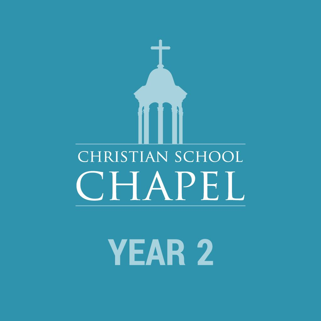 Christian School Chapel Year 2